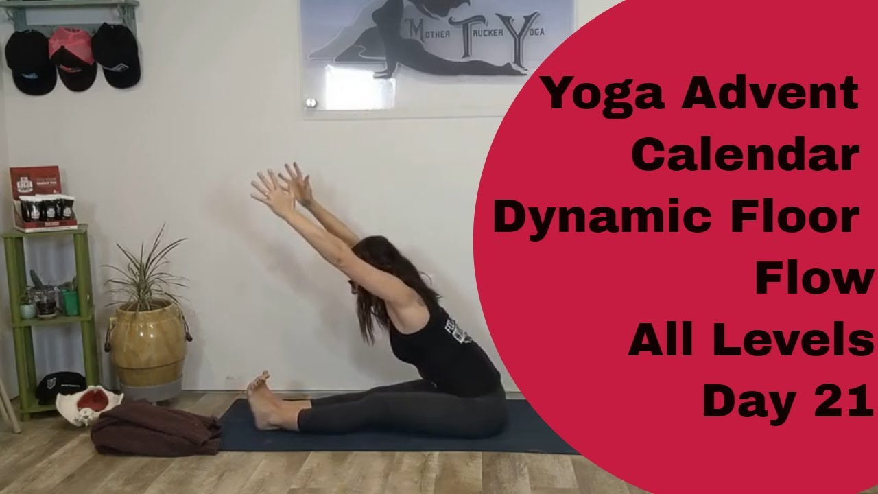 Yoga Advent Calendar | The Best Dynamic Floor Flow | All Levels