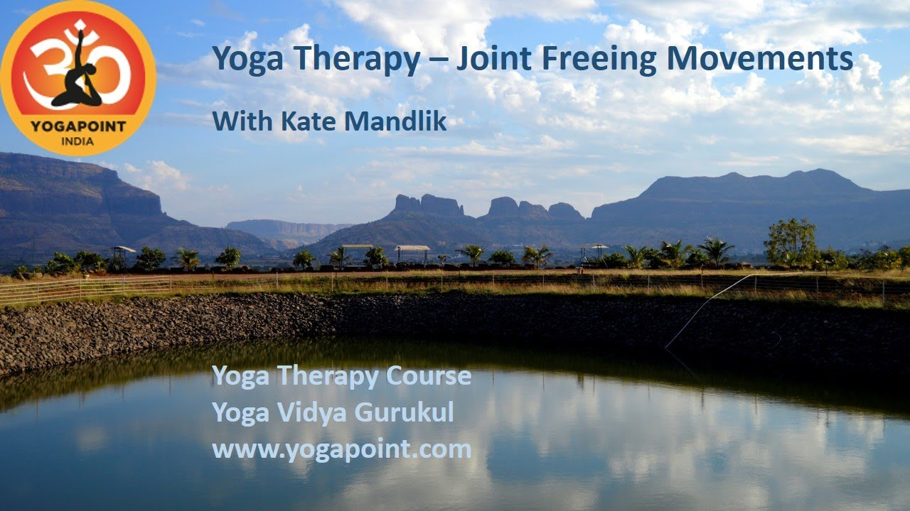 Yoga Therapy – Joint Freeing Movements