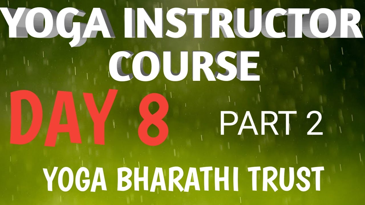 YOGA INSTRUCTOR COURSE FOR BEGINNERS 8th DAY 9948766306 part 2