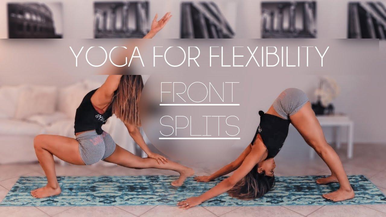 YOGA FOR FLEXIBILITY | FRONT SPLITS| BACK BENDS