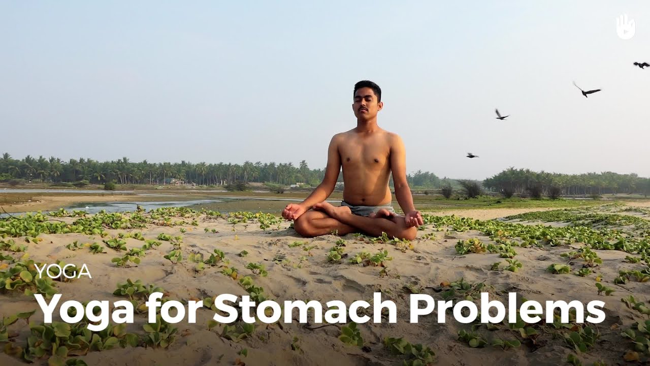 Yoga for Stomach Problems | Yoga