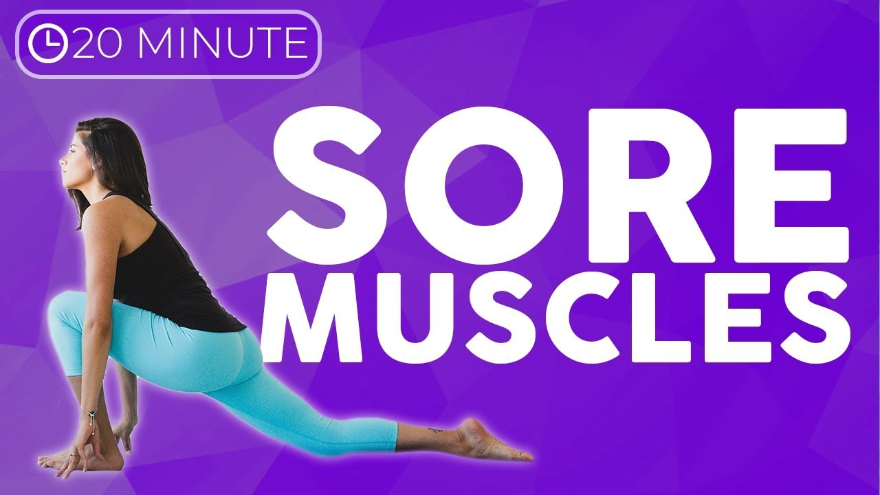 20 minute Relaxing Yoga Stretches for Flexibility & Sore Muscles   Sarah Beth Yoga
