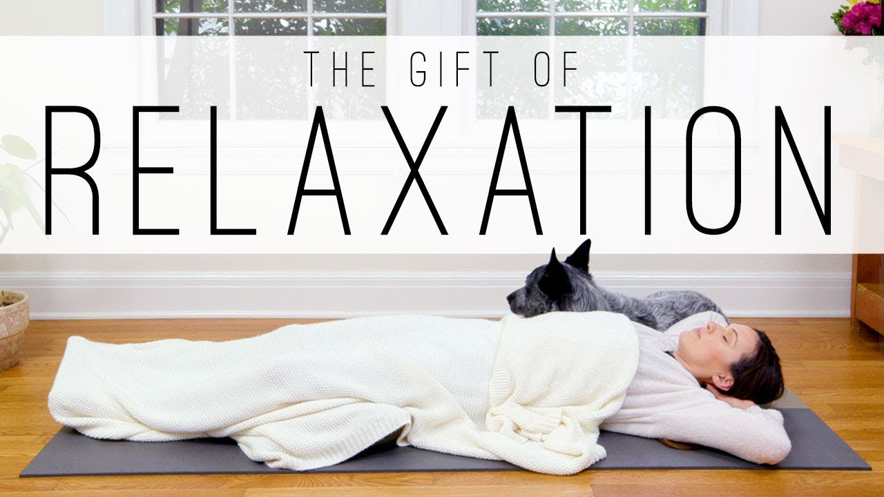 Gift of Relaxation – 33 Min Feel Good Yoga  |  Yoga With Adriene