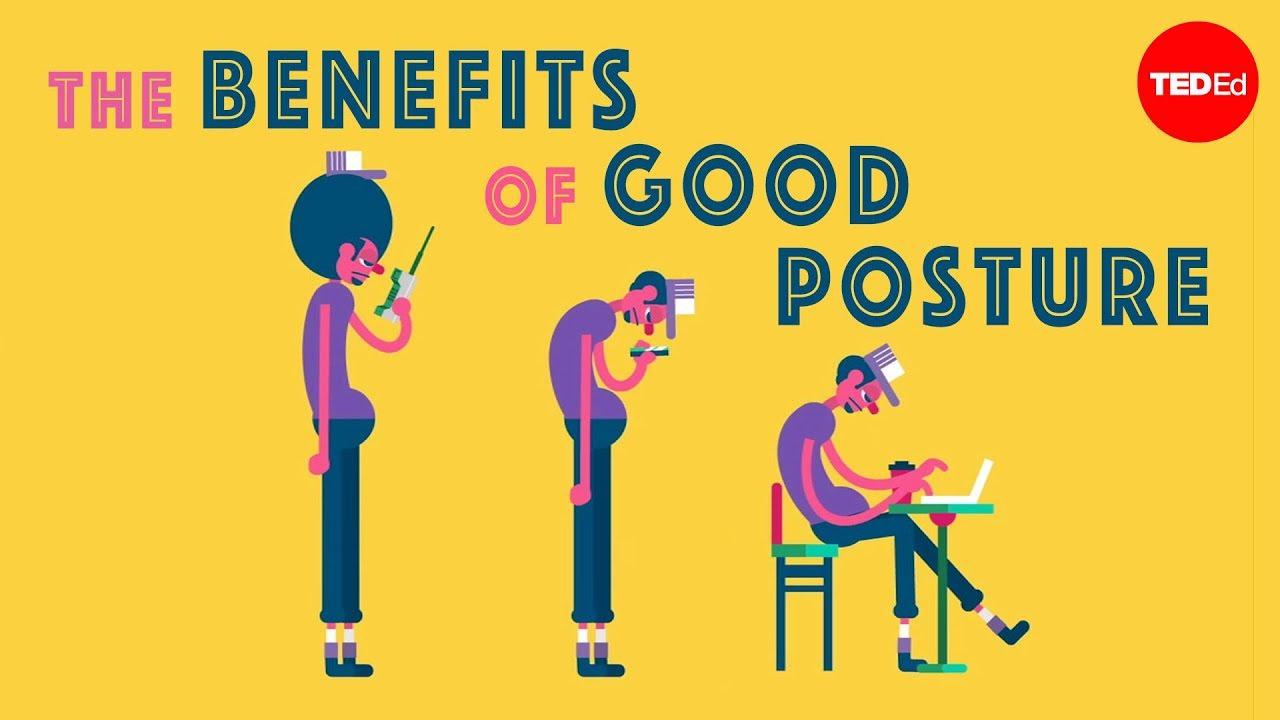 The benefits of good posture – Murat Dalkilinç