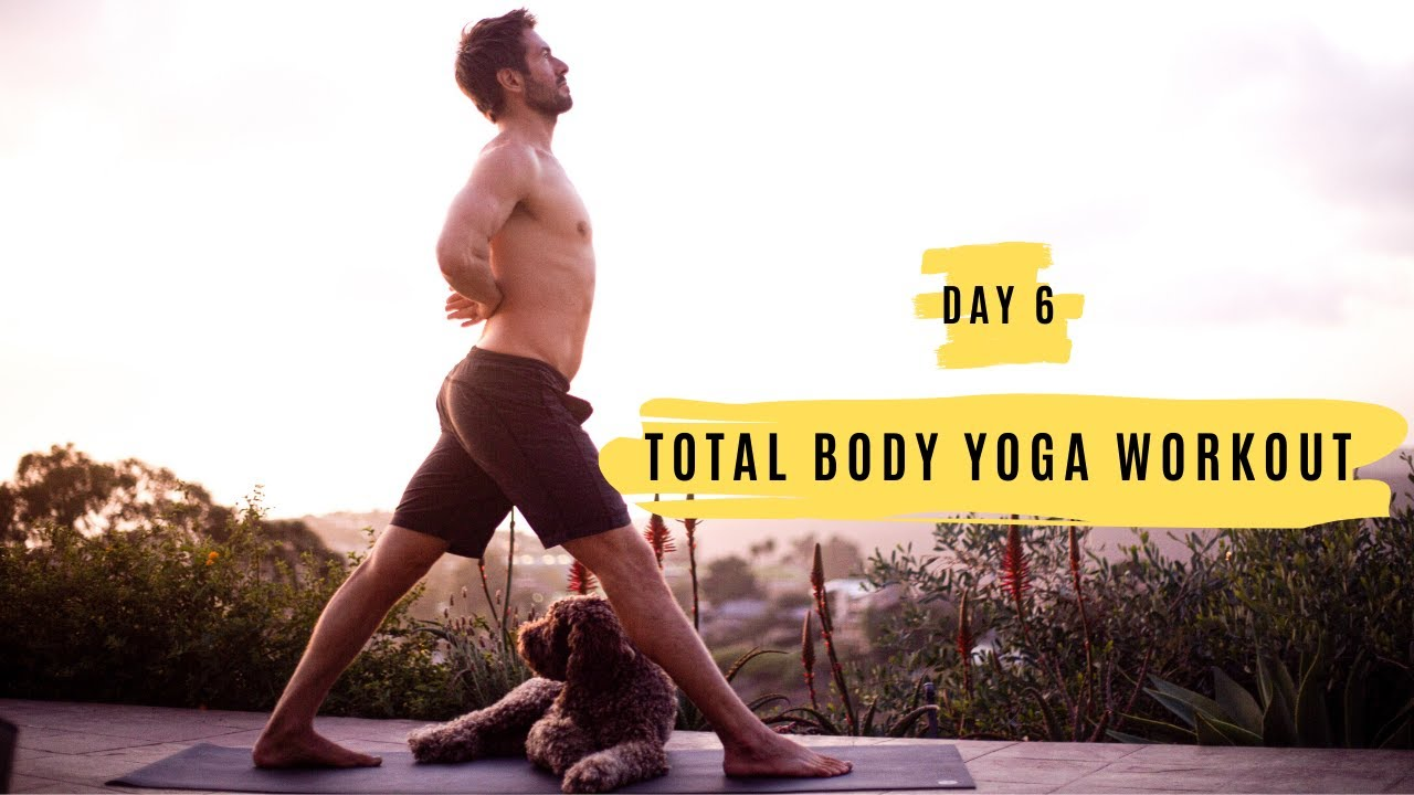 Day 6 Total Body Yoga Workout Challenge | Yoga With Tim