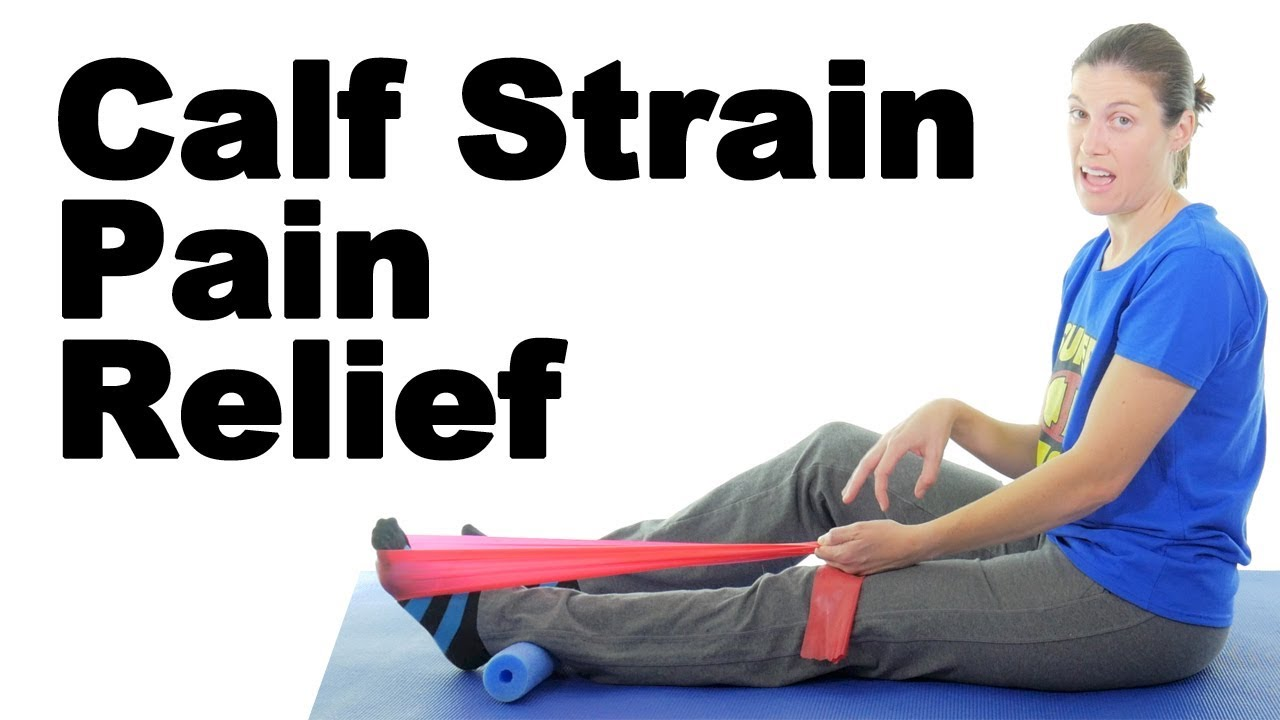 Calf Pain or Strain Stretches & Exercises – Ask Doctor Jo
