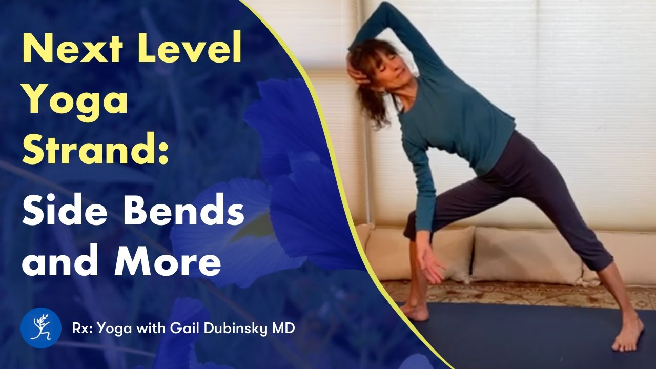 Next Level Yoga Strand: Side Bends and more