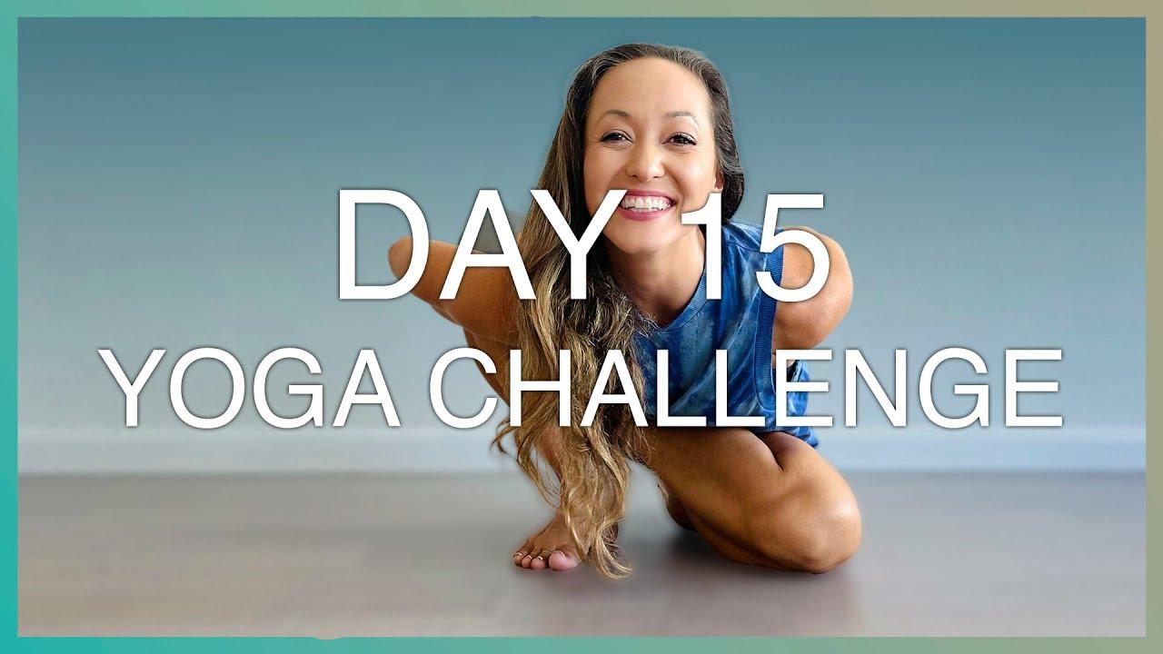 Light Easy Hip-Opening Flow — Day 15 — Ashtanga Yoga Challenge