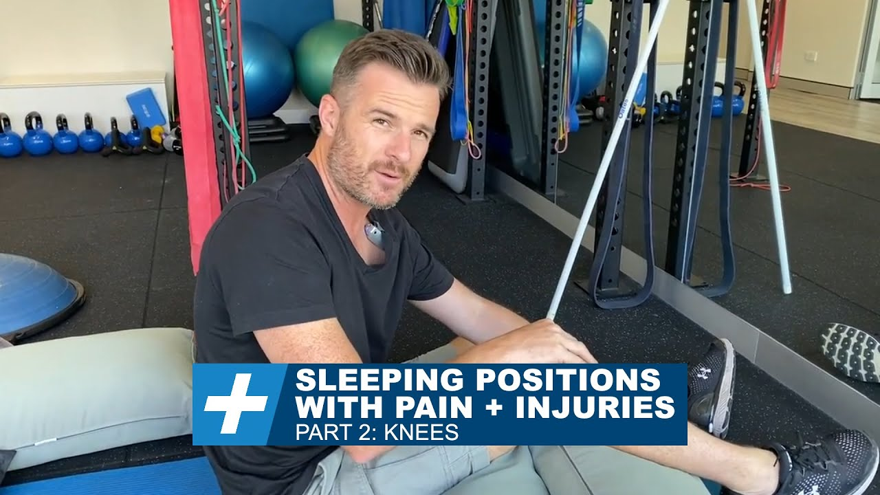 Sleeping Positions with Pain + Injuries – Pt.2: Knees | Tim Keeley | Physio REHAB