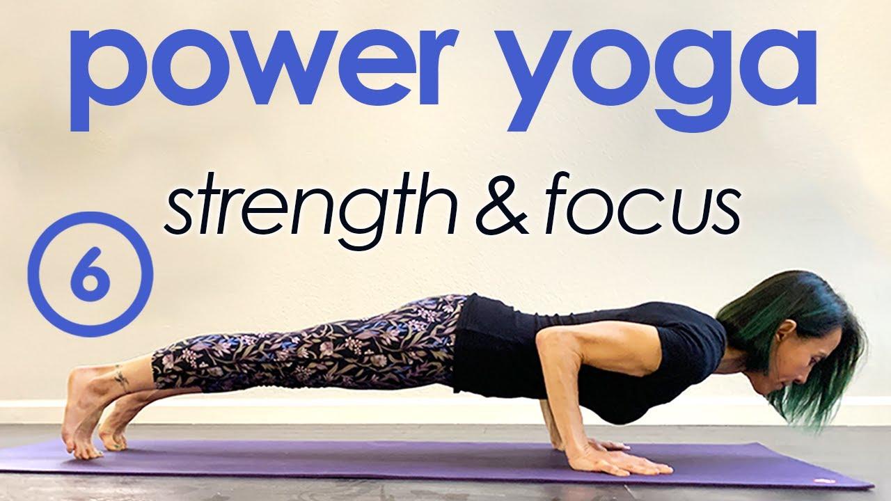 Power Yoga for Strength ~ Full Class!  #6 of Strength & Focus Power Yoga Series