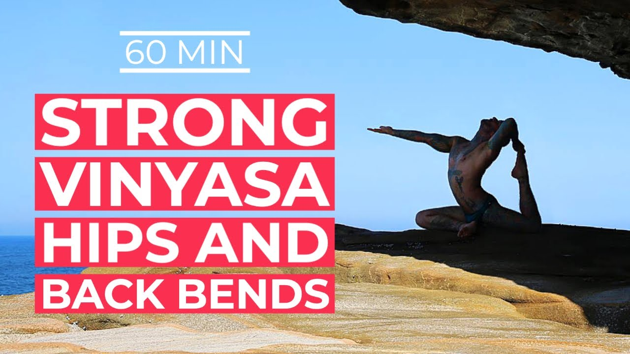 Yoga for Strength & Flexibility : Deep hips and back bends