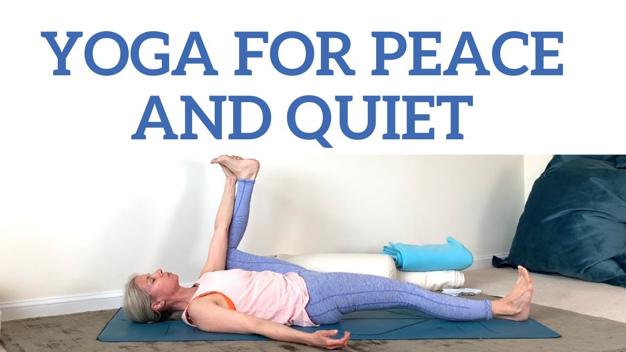 Yoga for Peace and Quiet | Reduce Anxiety in a 20 minute class