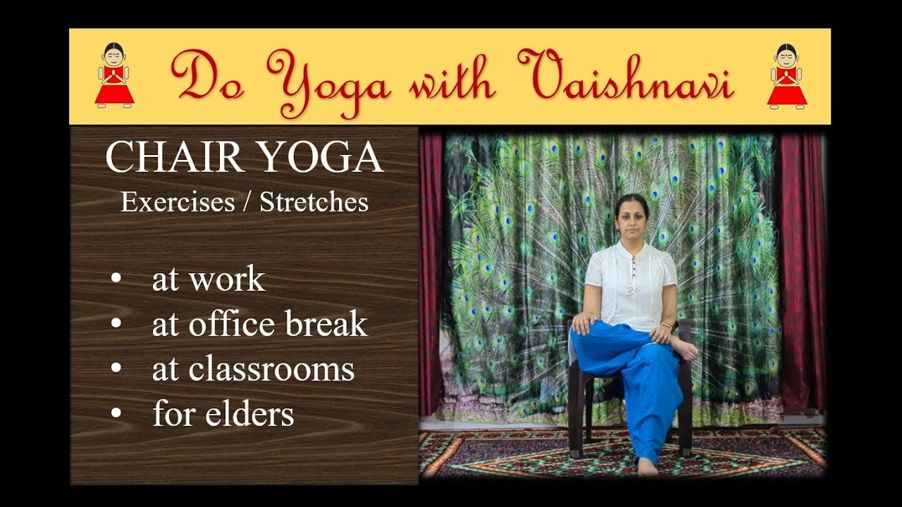 Chair yoga/stretches/exercises at work/at classroom/for elders #doyogawithvaishnavi #chairyoga #yoga