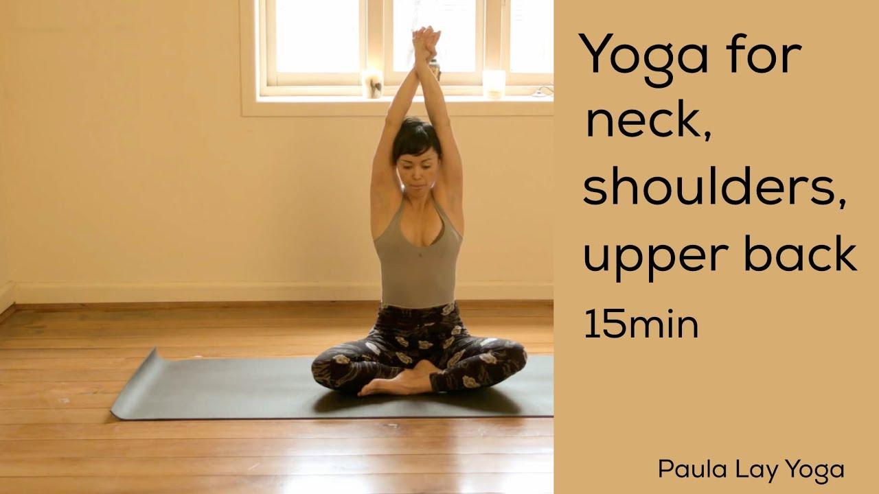 Yoga for neck, shoulders and upper back 15min
