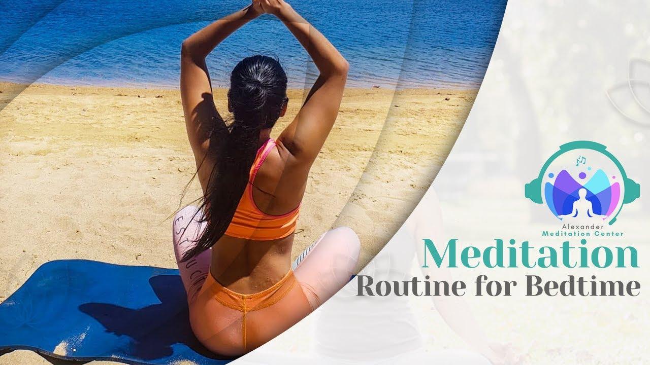 Yoga Meditation Routine for Bedtime | Alexander meditation Center
