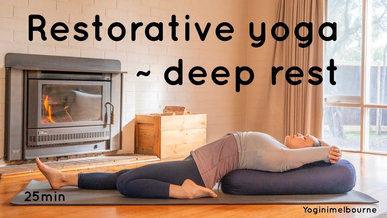 Restorative yoga   deep rest   whole body   25min