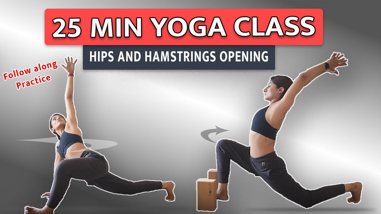 Yoga Flow | Hamstrings and Hip Opening – Follow along