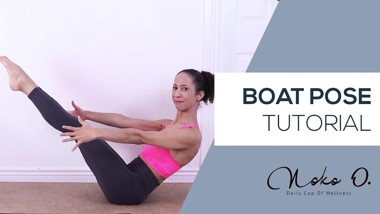 Boat Pose (Navasana) Tutorial with Noko O.